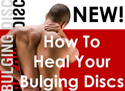 How To Heal Your Bulging Discs.