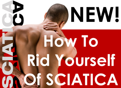 How To Rid Yourself Of Sciatica.